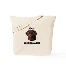 Got Chocolate? Tote Bag