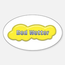 Bed Wetter Oval Decal
