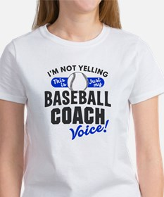 Baseball Coach Voice T-Shirt