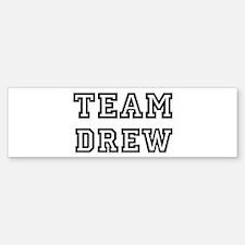 Team Drew Bumper Bumper Bumper Sticker