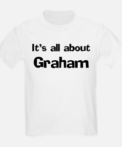 It's all about Graham Kids T-Shirt