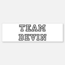 Team Devin Bumper Bumper Bumper Sticker