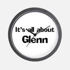 It's all about Glenn Wall Clock