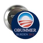 """Obummer Burden 2.25"""" Button"""