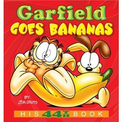 Garfield Goes Bananas: His 44th Book
