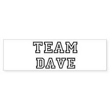 Team Dave Bumper Bumper Sticker