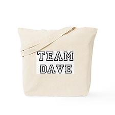 Team Dave Tote Bag