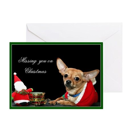 Missing you on Christmas Chih Greeting Card