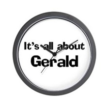 It's all about Gerald Wall Clock