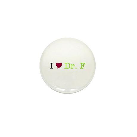 I Heart Dr. F Mini Button