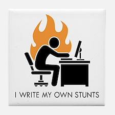 Write My Own Stunts Tile Coaster