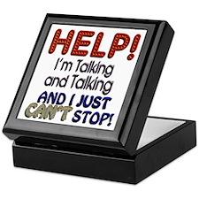 I Can't Stop Talking Keepsake Box
