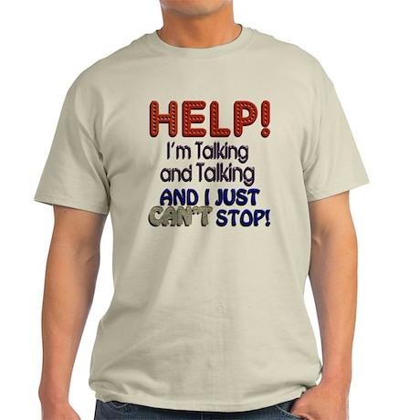 I Can't Stop Talking Light T-Shirt