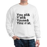 Yinz N'at Sweatshirt