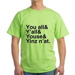 Yinz N'at Green T-Shirt