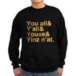 Yinz N'at Sweatshirt (dark)