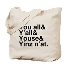 Yinz N'at Tote Bag