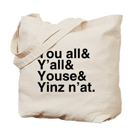 Yinz N'at Tote Bag
