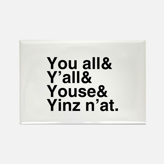 Yinz N'at Rectangle Magnet