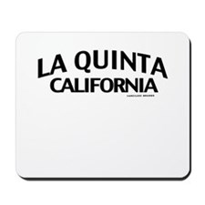 La Quinta Mousepad