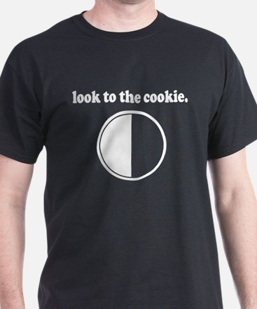"""""""Look to the Cookie"""" T-Shirt"""