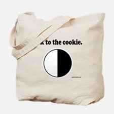 """""""Look to the Cookie"""" Tote Bag"""