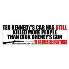 Kennedy's Car v Cheney's Gun Bumper Bumper Sticker