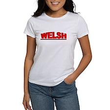 """""""Welsh"""" Tee"""
