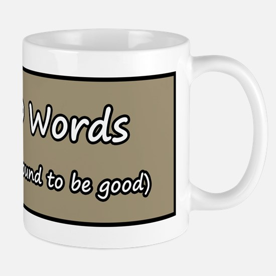 50,000 Words - One of Them is Mug