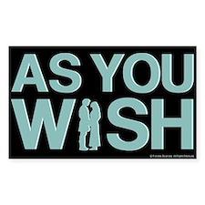 As You Wish Princess Bride Bumper Stickers
