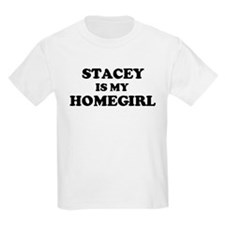 Stacey Is My Homegirl Kids T-Shirt