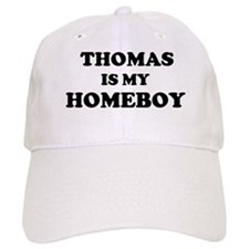 Thomas Is My Homeboy Baseball Baseball Cap