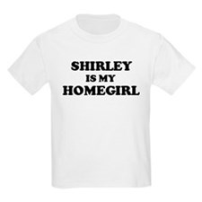 Shirley Is My Homegirl Kids T-Shirt