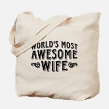 World's Most Awesome Wife Tote Bag