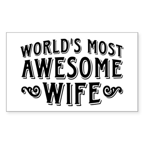 World's Most Awesome Wife Sticker (Rectangle)