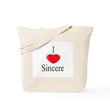Sincere Tote Bag