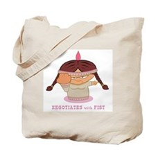 Negotiates with Fist Tote Bag