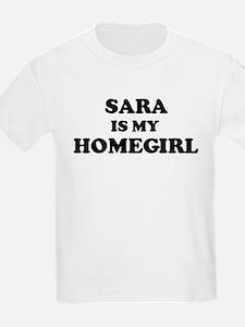 Sara Is My Homegirl Kids T-Shirt