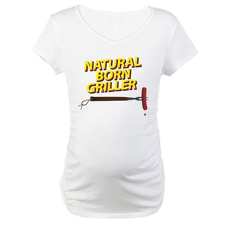 Natural Born Griller Maternity T-Shirt
