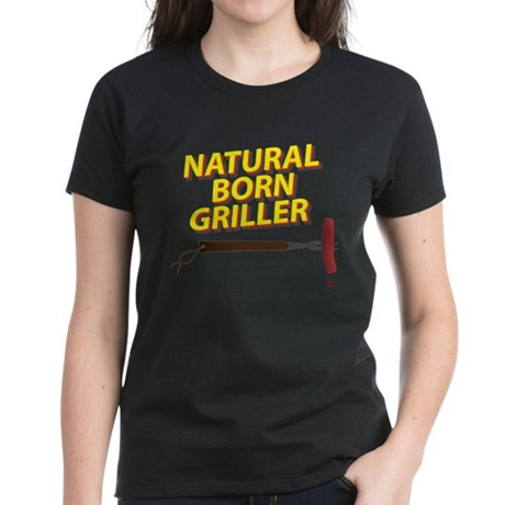 Natural Born Griller Women's Dark T-Shirt