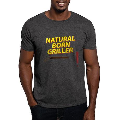 Natural Born Griller Dark T-Shirt