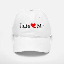 Julie Loves Me Baseball Baseball Cap