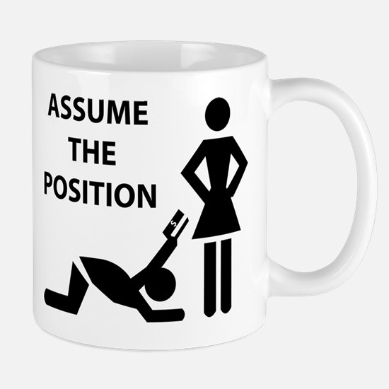 Assume the Position Mug