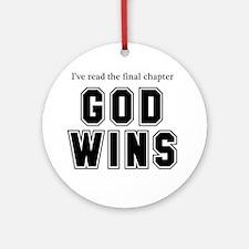 God Wins Ornament (Round)