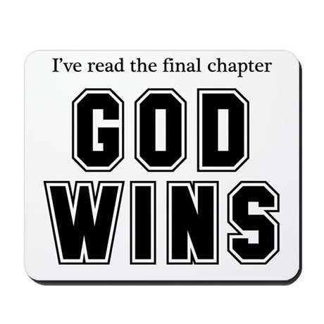 God Wins Mousepad
