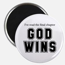 God Wins Magnet