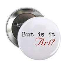 But is it Art? Button