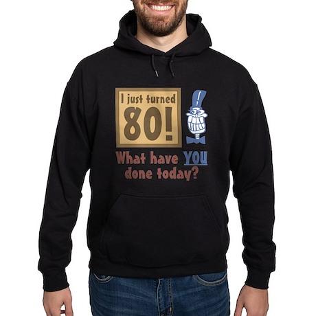 I Just Turned 80 Hoodie (dark)
