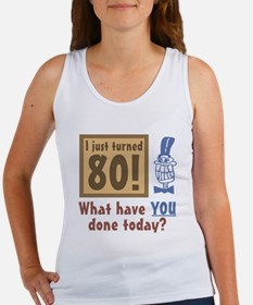 I Just Turned 80 Women's Tank Top