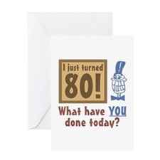 I Just Turned 80 Greeting Card